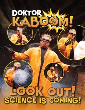 STARS: Doktor Kaboom: Look out! Science is Coming!