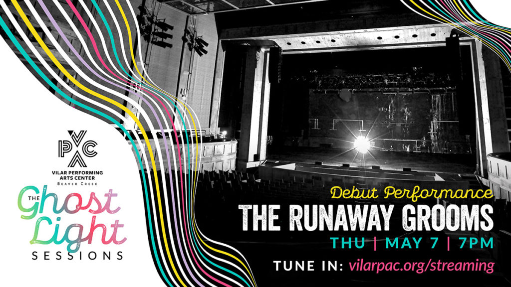 The Ghost Light Sessions: The Runaway Grooms – STREAMED LIVE!
