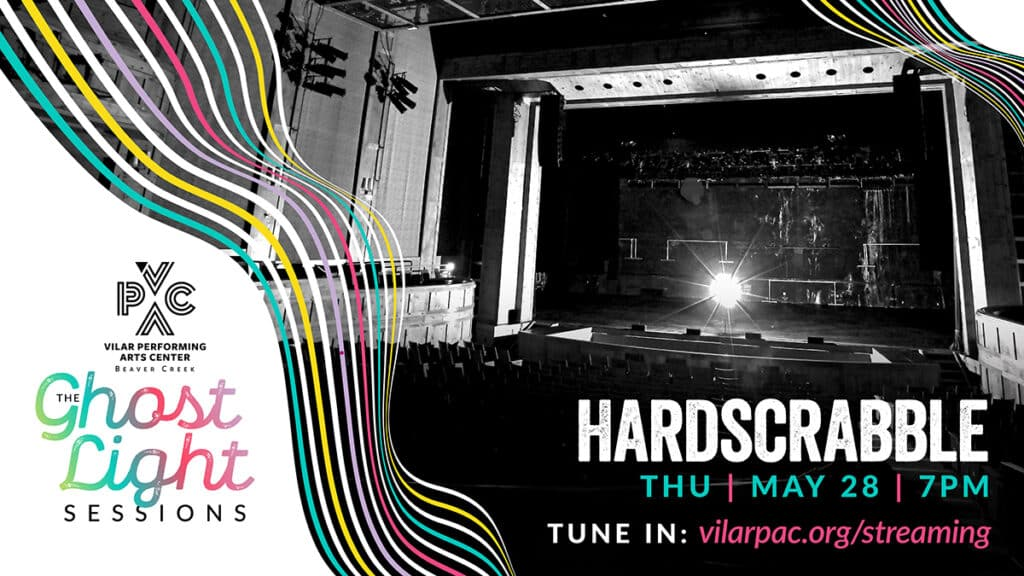 The Ghost Light Sessions: Hardscrabble – STREAMED LIVE!