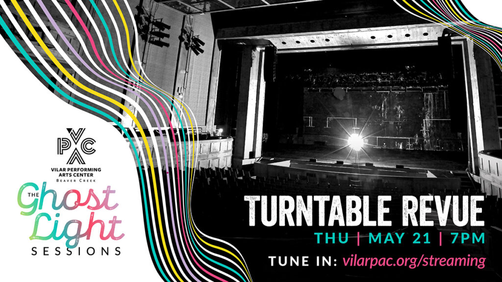 The Ghost Light Sessions: Turntable Revue – STREAMED LIVE!