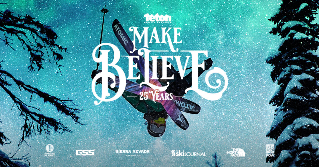 Teton Gravity Research Films: Make Believe