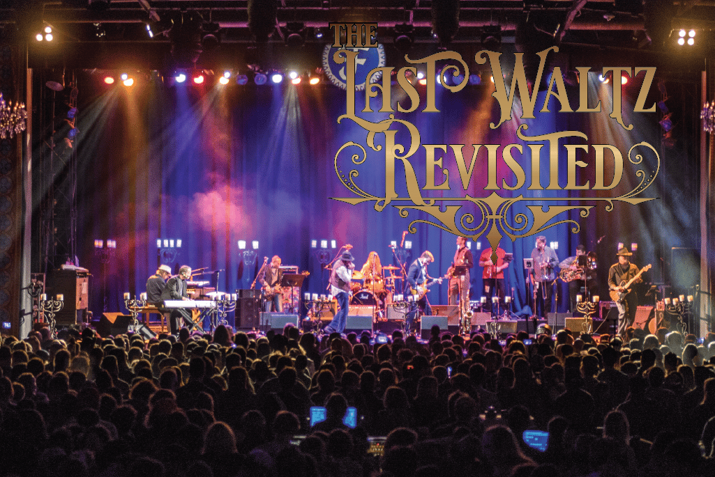 The Last Waltz – Revisited