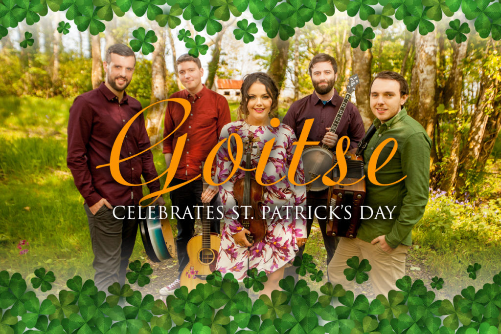 Goitse Celebrates St. Patrick's Day