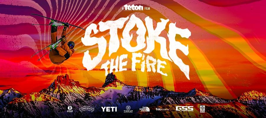 Teton Gravity Research: Stoke The Fire