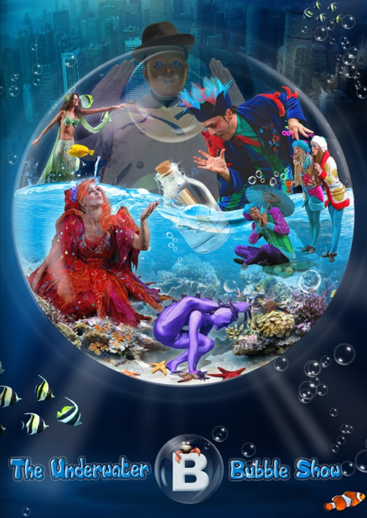 B — The Underwater Bubble Show